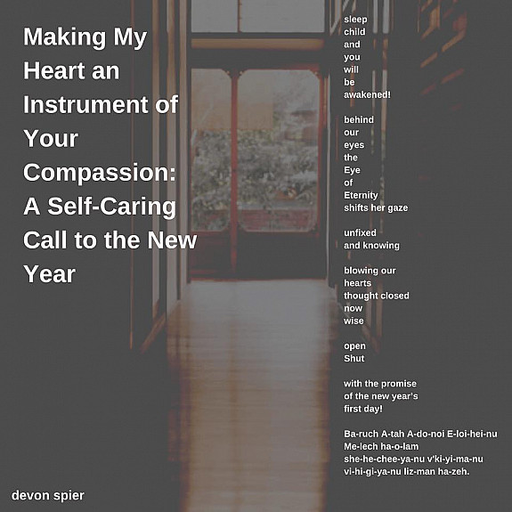 Making My Heart an Instrument of Your Compassion: A Self-Caring Call to the New Year