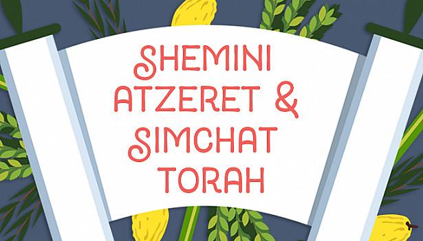 Celebrating Joy & Renewal Through Shemini Atzeret & Simchat Torah